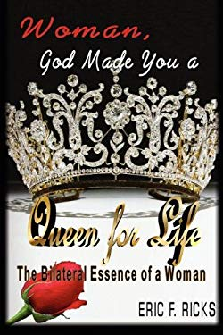 Woman, God Made You a Queen for Life (2nd Edition) 9780981875309