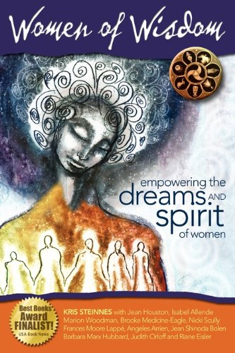 Women of Wisdom: Empowering the Dreams and Spirit of Women 9780980062205