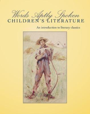 Words Aptly Spoken : Children's Literature