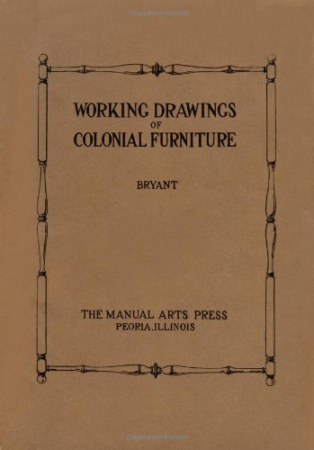 Working Drawings of Colonial Furniture 9780982532959