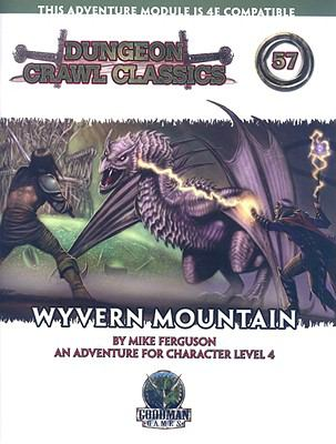 Wyvern Mountain: An Adventure for Characters Levels 4-6 9780980129199