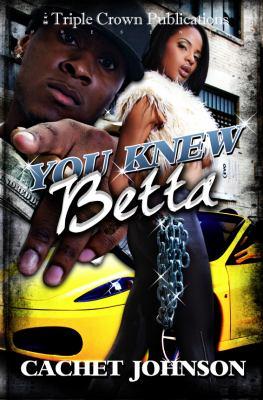 You Knew Betta 9780982588864