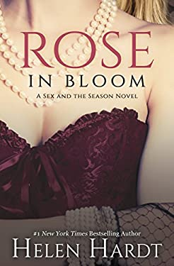 Rose in Bloom (Sex and the Season: Two)