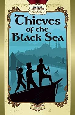 Thieves of the Black Sea (Red Hand Adventures)