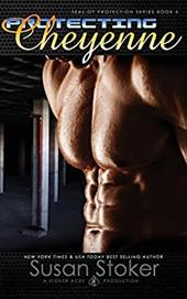 Protecting Cheyenne (SEAL of Protection) (Volume 5) 23663181