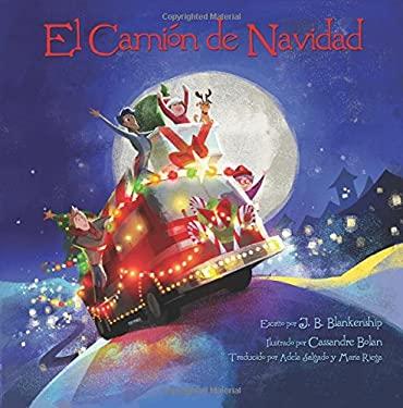 El Camion de Navidad (Spanish Edition)