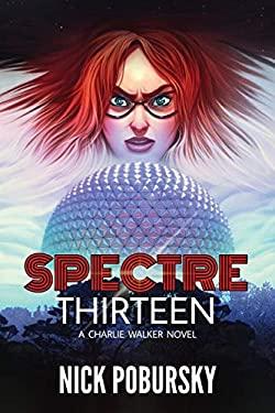 Spectre Thirteen: A Charlie Walker Novel