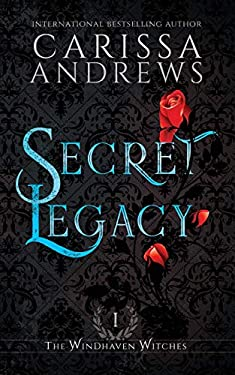 Secret Legacy (The Windhaven Witches)