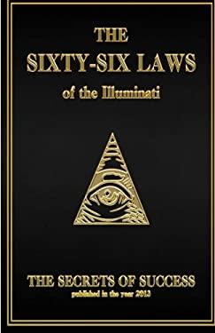 The 66 Laws of the Illuminati: Secrets of Success