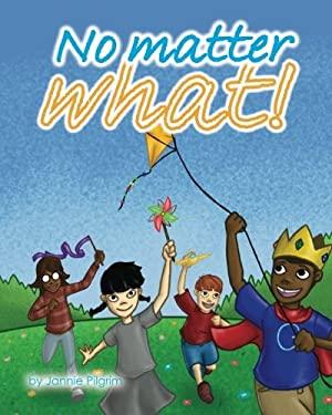 No Matter What (The Prince Garrett Series) (Volume 6)