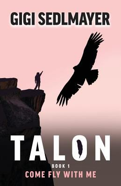 Talon, Come Fly with Me (Tylon)