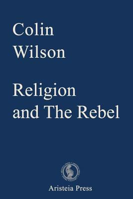Religion and The Rebel (Outsider Cycle)