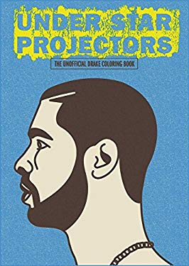 Under Star Projectors: The Drake Coloring Book