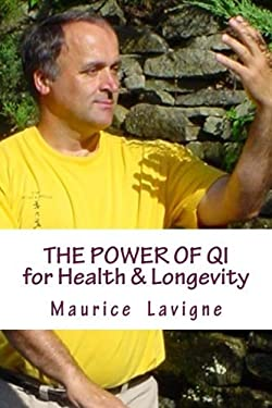 The Power of Qi for Health & Longevity