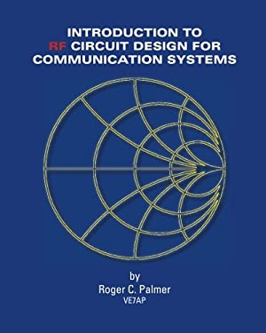 An Introduction To RF Circuit Design For Communication Systems