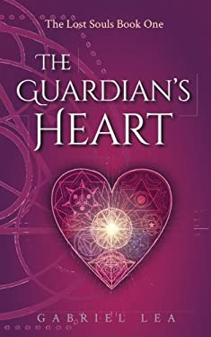 The Guardian's Heart (The Lost Souls) (Volume 1)