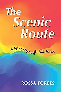 The Scenic Route: A Way through Madness