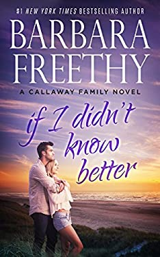 If I Didn't Know Better (Callaways)