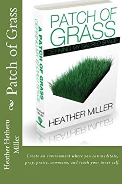Patch of Grass: Defining My Sacred Space