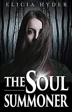 The Soul Summoner (Volume 1)