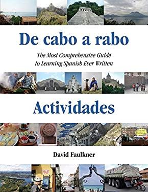 De cabo a rabo - Actividades: The Most Comprehensive Guide to Learning Spanish Ever Written (De cabo a rabo - Spanish)