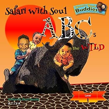 Safari With Soul: ABC's in the Wild (Nana's Book Buddies)