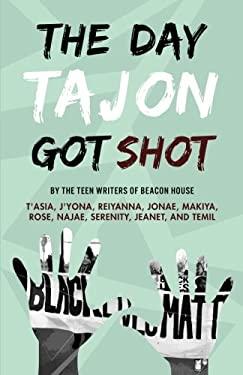The Day Tajon Got Shot