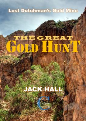The Great Gold Hunt: Lost Dutchman's Gold Mine (2)