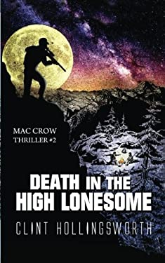Death In The High Lonesome (The Mac Crow Thrillers) (Volume 2)