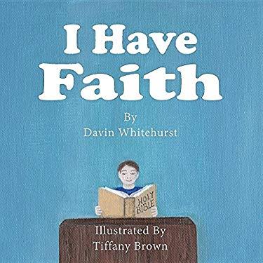 I Have Faith