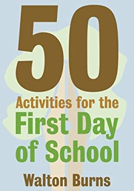 50 Activities for the First Day of School (Teacher Tools)