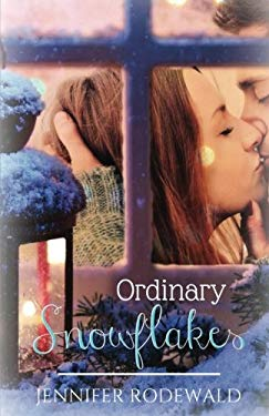 Ordinary Snowflakes: A Rock Creek Christmas Novella