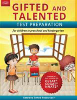 Gifted and Talented Test Preparation: Gifted test prep book for the OLSAT, NNAT2, and COGAT; Workbook for children in preschool and kindergarten (Gift