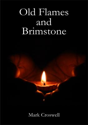 Old Flames and Brimstone