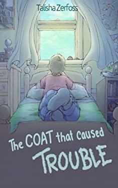 The Coat that Caused Trouble (Great Coat Adventures) (Volume 1)