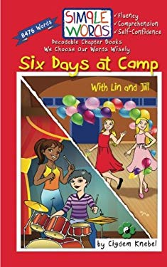 Six Days at Camp with Lin and Jill: Decodable Chapter Book