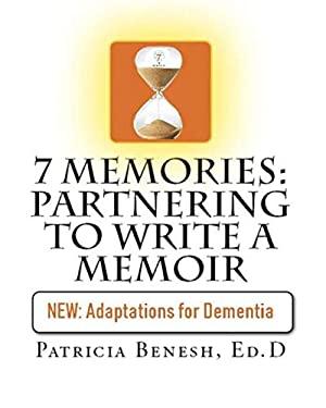 7 Memories: Partnering to Write a Memoir