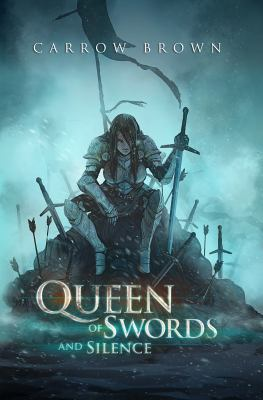Queen of Swords and Silence (Ghost Walker Chronicles)