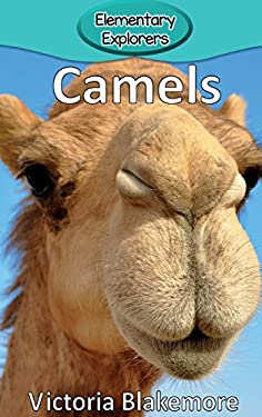 Camels (Elementary Explorers)