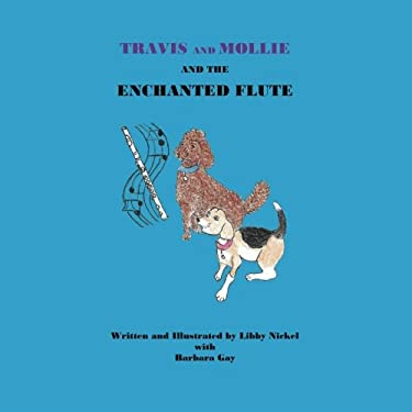 Travis and Mollie And The Enchanted Flute