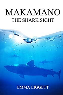Makamano: The Shark Sight