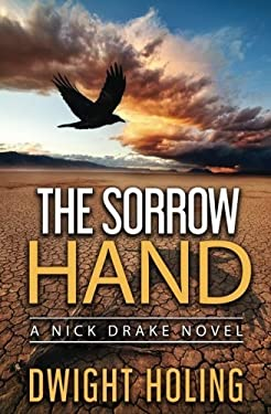 The Sorrow Hand (A Nick Drake Novel) (Volume 1)