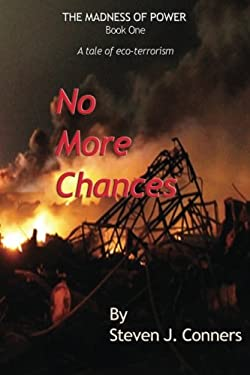 No More Chances (The Madness of Power) (Volume 1)