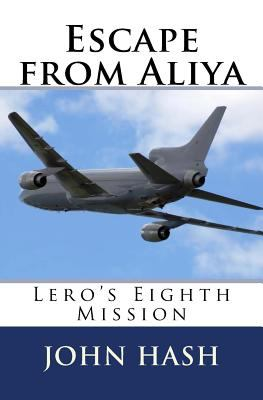 Escape from Aliya (Lero's Missions) (Volume 8)