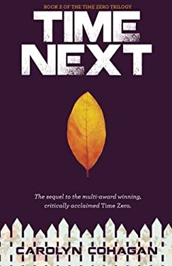 Time Next (The Time Zero Trilogy) (Volume 2)