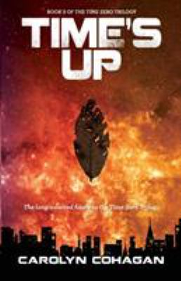 Time's Up (The Time Zero Trilogy)