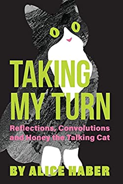 Taking My Turn: Reflections, Convolutions and Honey the Talking Cat