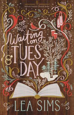 Waiting on Tuesday (Refresh Station Church Series)