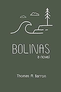 Bolinas: a novel (Bocas Trilogy)