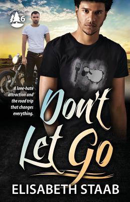 Don't Let Go (Evergreen Grove) (Volume 6)